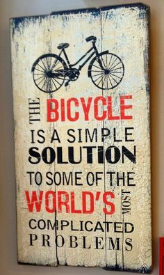 Great Sign I love it. | Pinner says Bicycle for my birthday - now I need a helmet, lock and maybe a basket. woop!