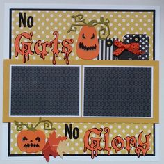 Pumpkin Carving * No Guts, No Glory * premade scrapbook layout page Ohioscrapper by ohioscrapper on Etsy https://www.etsy.com/listing/206784797/pumpkin-carving-no-guts-no-glory-premade