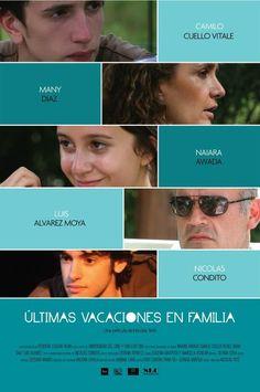 Poster con elenco de Ultimas vacaciones en familia. Cine Argentino.
