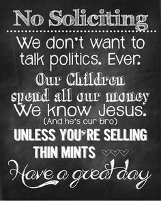 Chalkboard No Soliciting Sign.   I need to frame this and put it on our porch?