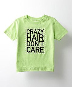 This Key Lime 'Crazy Hair Don't Care' Tee - Toddler & Kids by KidTeeZ is perfect! #zulilyfinds