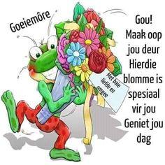 Morning Blessings, Good Morning Wishes, Good Morning Quotes, Lekker Dag, Goeie Nag, Goeie More, Granny Square Crochet Pattern, Afrikaans, Birthday Wishes