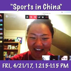 """Sign up for Virtual Cultural Festival Session #3 on """"Sports in China"""" with Navigator Sian!"""