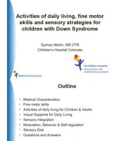 ADL's, Fine Motor Skills and Sensory Strategies for Children With Down Syndrome ...