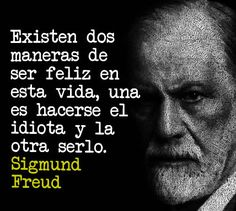 Sigmund Freud, Wisdom Quotes, Love Quotes, Inspirational Quotes, Freud Frases, God Loves Me, Psychology Facts, More Than Words, Spanish Quotes