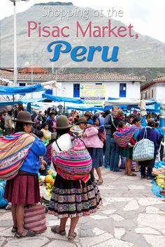 Shopping at the Pisac Market in the sacred valley of Peru. Eat papas a la Huancaina (Peruvian potatoes in a spicy, cream cheese sauce and chicha morada, a nonalcholoic drink made with purple corn Peru Ecuador, Cusco Peru, Bolivia Peru, Bolivia Travel, Peru Travel, Peru Vacation, Peru Trip, Chile, Viajes