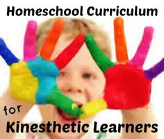 A list of homeschool curriculum for kinesthetic learners.