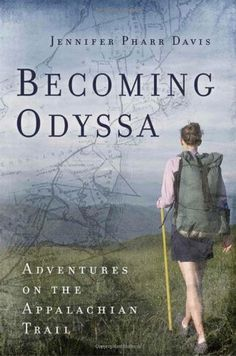 Becoming Odyssa: Adventures on the Appalachian Trail by Jennifer Pharr Davis http://smile.amazon.com/dp/0825305683/ref=cm_sw_r_pi_dp_U4tHub0ED2FPB