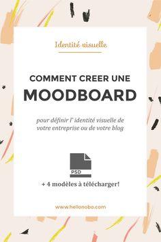 Créer une moodboard pour définir l'identité visuelle de votre marque ou de votre blog.  4 modèles psd à télécharger!
