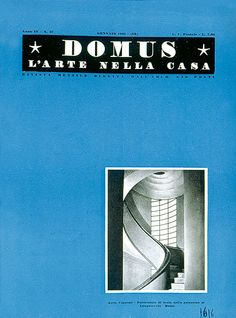 Domus magazine Founded by Gio Ponti in 1928
