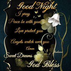 Good Night Blessings Quotes, Good Night Prayer Quotes, Good Night Love Messages, Cute Good Night, Good Night Greetings, Good Night Gif, Good Night Wishes, Good Night Sweet Dreams, Sweet Good Night Images