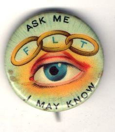 Vintage pin ODD FELLOWS F LT Weird Eyeball Ask Me I May Know pinback