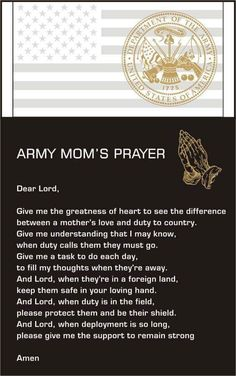 Army Mom's Prayer ~i love you cody tyler ford-aimone Army Mom Quotes, Military Quotes, Military Mom, Army Sayings, Military Honors, Son Quotes, Mother Quotes, Funny Quotes, Soldiers Prayer