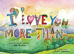 """Illustration for """"I Love You More Than"""" - by Niki Burton done by Julie Sneeden"""