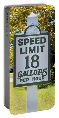 Sign Portable Battery Charger featuring the photograph Gallops Per Hour by Cynthia Guinn
