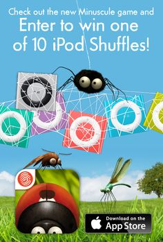 Minuscule: The Private Life of Insects is a fun flying game for kids ages 4 and up. Fingerprint is giving away 2 iPod Shuffles each week to celebrate our BIG release.
