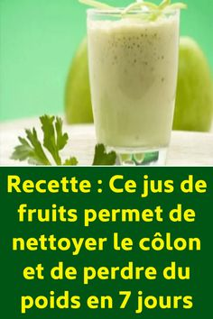 Recipe: This fruit juice helps cleanse the colon and lose weight in 7 days Cleanse Recipes, Healthy Diet Recipes, Healthy Detox, Healthy Drinks, Green Detox Smoothie, Smoothie Cleanse, Juice Smoothie, Cleanse Detox, Fruit Juice