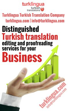 As Turklingua (http://www.turklingua.com), we are ready to help an immense array of universal brands with our proficiency in Turkish translation. Turklingua Turkish Translation Agency (http://www.turklingua.com) is punctually assigned by clients to render noteworthy Turkish translation, editing and proofreading services. Turklingua (http://www.turklingua.com) is a premier Turkish translation services team rendering top-notch Turkish translation, editing and proofreading services.