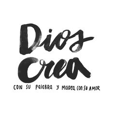 God creates with his Word and molds with his love.  Dios crea con su palabra y moldea con su amor. #DiosCrea