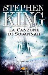 La canzone di Susannah. La torre nera. Vol. 6, Stephen King