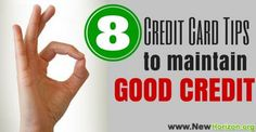 8 Credit Card Tips To Maintain Good Credit www.newhorizon.org