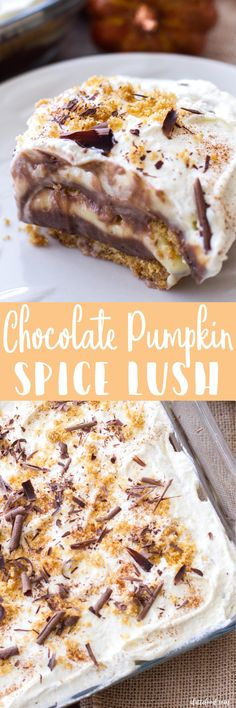 This no-bake fall dessert is layers of homemade whipped cream, homemade graham cracker crust, pumpkin spice pudding, and rich chocolate pudding. This Chocolate Pumpkin Spice Lush is a simple fall recipe perfect for any holiday party! Savory Pumpkin Recipes, Baked Pumpkin, Fruit Recipes, Fall Recipes, Pumpkin Spice, Dessert Recipes, Pudding Desserts, Thanksgiving Desserts, Fall Desserts
