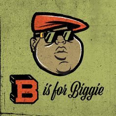 B is for Biggie #biggie #hiphop