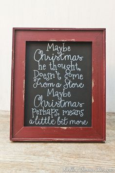 """Christmas Decor Chalkboard Sign - The Grinch """"Maybe Christmas, perhaps means a little bit more"""" by Belle Amour Designs"""