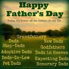 Today We Honor All The Fathers In Our Life. fathers day happy fathers day fathers day sayings happy fathers day quotes fathers day greetings fathers day wishes fathers day picture quotes Happy Fathers Day Poems, Happy Fathers Day Pictures, Fathers Say, Fathers Day Quotes, Dad Quotes, Dad Sayings, Daddy Poems, Father Father, Dad In Heaven