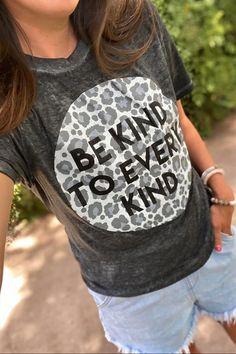 Be Kind to Every Kind Tee – Melissa Jean Boutique Cute Comfy Outfits, Cute Summer Outfits, Casual Outfits, Everyday Look, Vintage Looks, Cheetah Print, Graphic Tees, Print Design, T Shirts For Women
