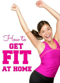 Simple at-home exercise tips and tricks to get fit - in as little as 20 minute a day. AT HOME! Great for busy moms!