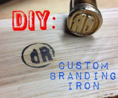 I wanted a way to brand some of my projects. I know you can order custom branding irons that fit on the end of a wood burner. Well, I don't have a woo...