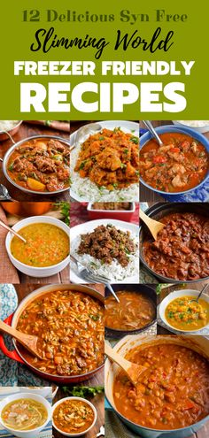 12 Delicious Syn Free Slimming World Freezer Friendly Meals - perfect for a batch cooking.