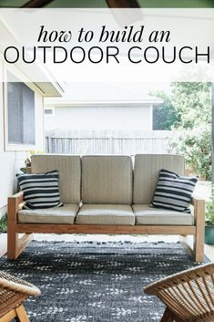 How to build a DIY outdoor couch - a full tutorial for making your own sofa for . How to build a DIY outdoor couch - a full tutorial for making your own sofa for the back porch or patio Diy Garden Furniture, Diy Furniture Couch, Diy Outdoor Furniture, Outdoor Decor, Furniture Ideas, Furniture Layout, Outdoor Patios, Furniture Design, Outdoor Rooms