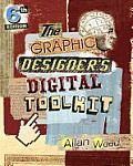 The Graphic Designer's Digital Toolkit by Allan Wood: THE GRAPHIC DESIGNER'S DIGITAL TOOLKIT, 6th Edition not only introduces readers to the essential features of industry-standard software applications, but also gives them an understanding of how to integrate these programs into a seamless whole. Using a highly visual and project-based approach, this fully revised...