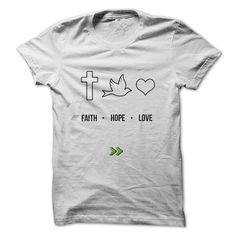 ((Top Tshirt Popular) Faith Hope Love [Top Tshirt Facebook] Hoodies, Funny Tee Shirts