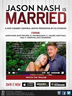 "Comedy Central included a preview of the movie ""Jason Nash is Married"" in this email. The video with audio played directly in the inbox without the need to open in an external browser or player."