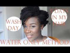 My Wash Day | Water Only Method | 5 days in my 4C Hair