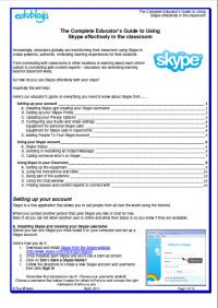Document explaining how to use Sype in the classroom,including how to set up a free Skype account and explanations about how to set up the technology.