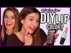 DIY Lipstick Using Eyeshadow - Makeup Mythbusters w/ MayBaby & Carrie Rad - YouTube