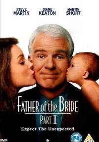 Father of the Bride Part 2 (1995)...all time favorite movie!!!