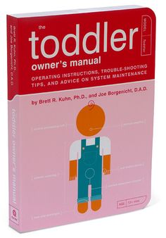 ThinkGeek :: The Toddler Owner's Manual- I've already bought them the Baby Owner's Manual and they loved it!