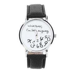 1fe24a8dc5a1 2016 New Design Hot Women Leather Watch Whatever I am Late Anyway Letter  Watches Ladies Girl Dress Wrist Bracelet Watch