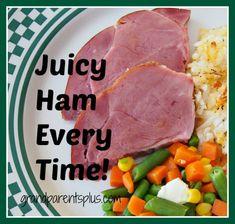 Juicy Ham Every Time! - GrandparentsPlus.com