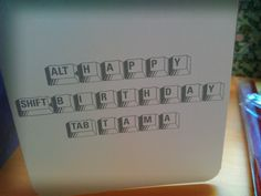 Cool birthday card made by my sister. :) | Flickr - Photo Sharing!