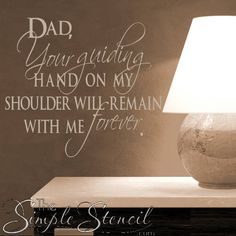Dads Guiding Hand Wall Quote Decal | Beautiful Quote For Fathers Day | Removable Wall Decal In Over 70 Colors and Many Sizes | Gifts For Dad by TheSimpleStencil on Etsy
