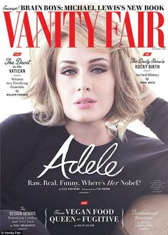 Battle: Adele has revealed in an interview with Vanity Fair that she's 'too scared' to have another child, after suffering postpartum following the 2012 birth of her son Angelo