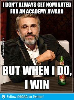 The most interesting actor in the world - love Christoph Waltz!!