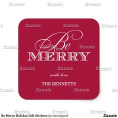 Be Merry Holiday Gift Stickers