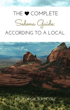 The Complete Sedona Guide: According to a Local; Sedona is a spiritual place placed perfectly in the American Southwest that boasts creeks, hikes, biking trails, beautiful scenery (like the red rocks) and oh so much more. So you want to know what to do, eat, see, and get some physical activity in while in Sedona, Arizona? We asked a local for all the best tips and she gave 'em all to us! Happy travels!